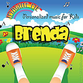 Imagine Me - Personalized Music for Kids: Brenda by Personalized Kid Music