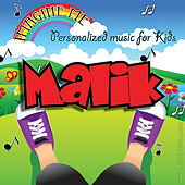 Imagine Me - Personalized Music for Kids: Malik by Personalized Kid Music