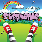Imagine Me - Personalized Music for Kids: Stephanie by Personalized Kid Music
