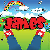 Imagine Me - Personalized Music for Kids: James by Personalized Kid Music