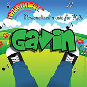 Imagine Me - Personalized Music for Kids: Gavin by Personalized Kid Music