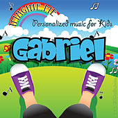 Imagine Me - Personalized Music for Kids: Gabriel by Personalized Kid Music