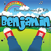 Imagine Me - Personalized Music for Kids: Benjamin by Personalized Kid Music