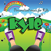Imagine Me - Personalized Music for Kids: Kyle by Personalized Kid Music