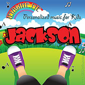 Imagine Me - Personalized Music for Kids: Jackson by Personalized Kid Music