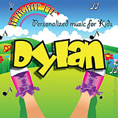 Imagine Me - Personalized Music for Kids: Dylan by Personalized Kid Music