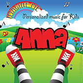 Imagine Me - Personalized Music for Kids: Anna by Personalized Kid Music