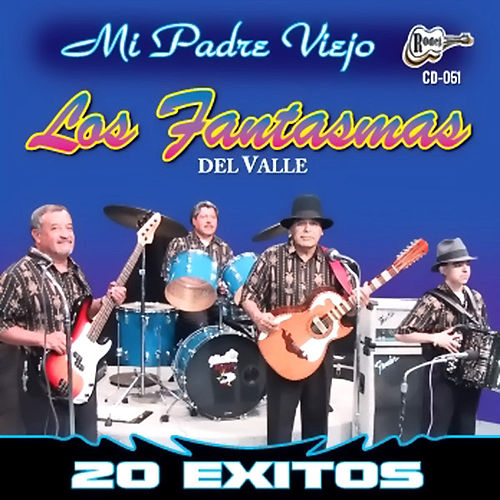 Play & Download 20 Exitos by Los Fantasmas Del Valle | Napster