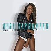 Girl Disrupted by Sevyn Streeter