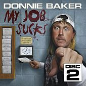 Donnie Baker - My Job Sucks Disc 2 by Bob & Tom