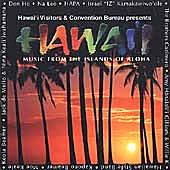 Hawai'i: Music From The Islands Of Aloha by Various Artists