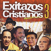 Play & Download Exitazos Cristianos, Vol. 3 by Various Artists | Napster