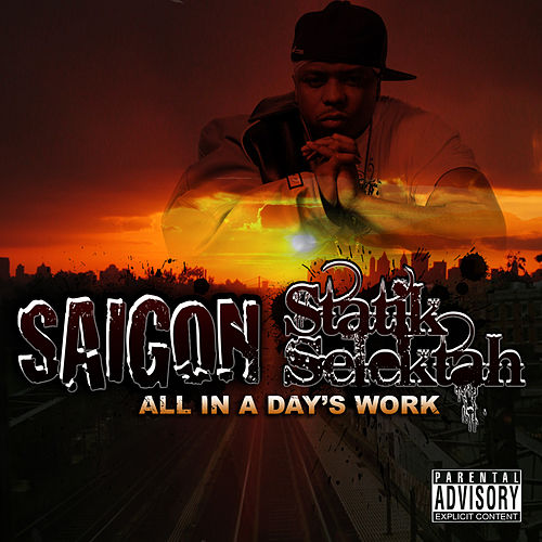 Play & Download All In A Days Work by Saigon | Napster
