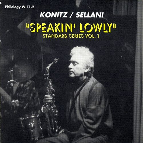 Play & Download Speaking' Lowly by Lee Konitz | Napster