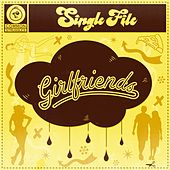 Play & Download Girlfriends by Single File | Napster