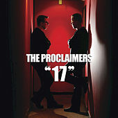 17 by The Proclaimers