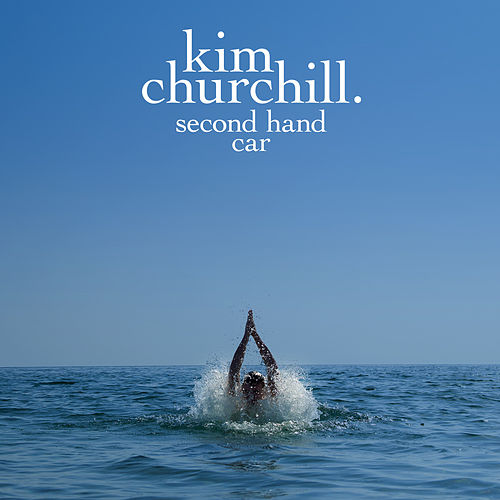 Second Hand Car by Kim Churchill