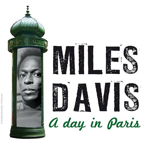 Play & Download A Day In Paris by Miles Davis | Napster