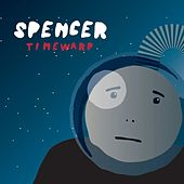 Play & Download Timewarp by Spencer | Napster