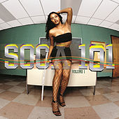 Soca 101 Vol. 1 by Various Artists