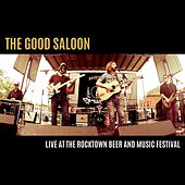Live at the Rocktown Beer and Music Festival by The Good Saloon