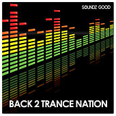 Back 2 Trance Nation by Various Artists