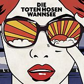 Wannsee (Bonustracks) de Die Toten Hosen