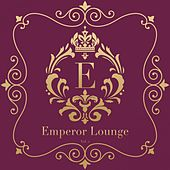 Emperor Lounge, Vol. 2 by Various Artists