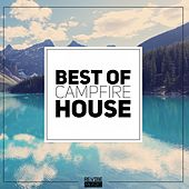 Best of Campfire House by Various Artists