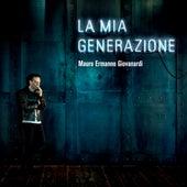 La mia generazione by Mauro Ermanno Giovanardi