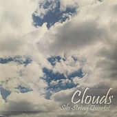 Clouds by Silo String Quartet