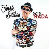 Por Nada by Jossie Esteban