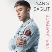 Isang Saglit by Kris Lawrence
