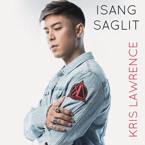 Isang Saglit by Kris Lawrence