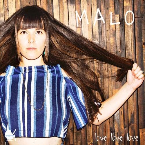 Love Love Love by Malo
