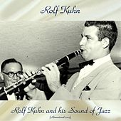 Rolf Kuhn and His Sound of Jazz (Remastered 2017) by Rolf Kuhn