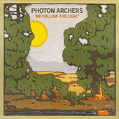 We Follow the Light by Photon Archers