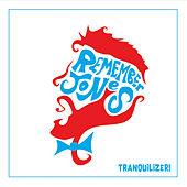 Tranquilizer! by Remember Jones