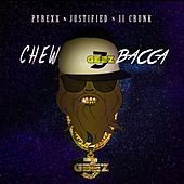 ChewBacca (feat. II Crunk & Justified) by Pyrexx