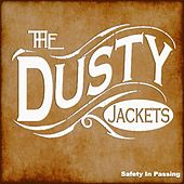 Safety in Passing by The Dusty Jackets