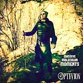 Massive Molecular Moments by Optivion