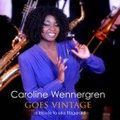 Goes Vintage - A Tribute To Ella Fitzgerald von Caroline Wennergren