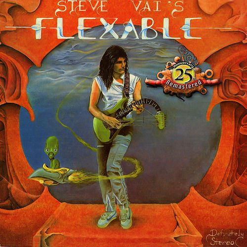 Flex-Able (25th Anniversary Re-Master) by Joe Satriani
