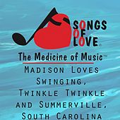Madison Loves Swinging, Twinkle Twinkle and Summerville, South Carolina by T. Jones