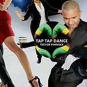 Tap Tap Dance by Trevor Pinnock