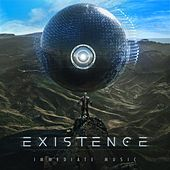 Existence by Immediate Music