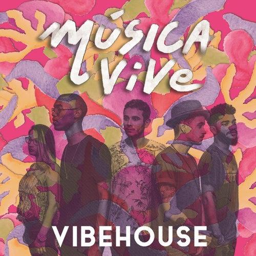 Música Vive by Vibehouse