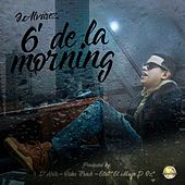 6 de la Morning by J. Alvarez