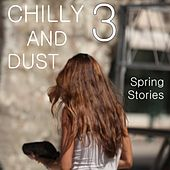 Chilly & Dust, Vol. 3 by Various Artists