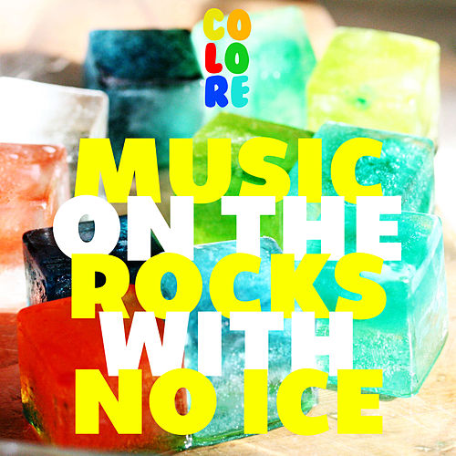 Music On the Rocks With No Ice by Various Artists